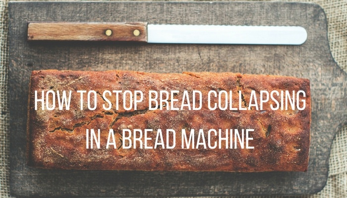 bread collapses in a bread machine